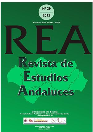 Ver Núm. 29 (2012): REVISTA DE ESTUDIOS ANDALUCES (REA)