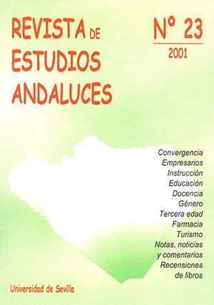 Ver Núm. 23 (2001): REVISTA DE ESTUDIOS ANDALUCES (REA)
