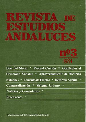 Ver Núm. 3 (1984): REVISTA DE ESTUDIOS ANDALUCES (REA)