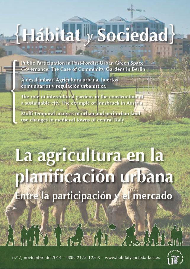 Ver Núm. 7 (2014): La agricultura urbana en la planificación urbana: entre la participación y el mercado