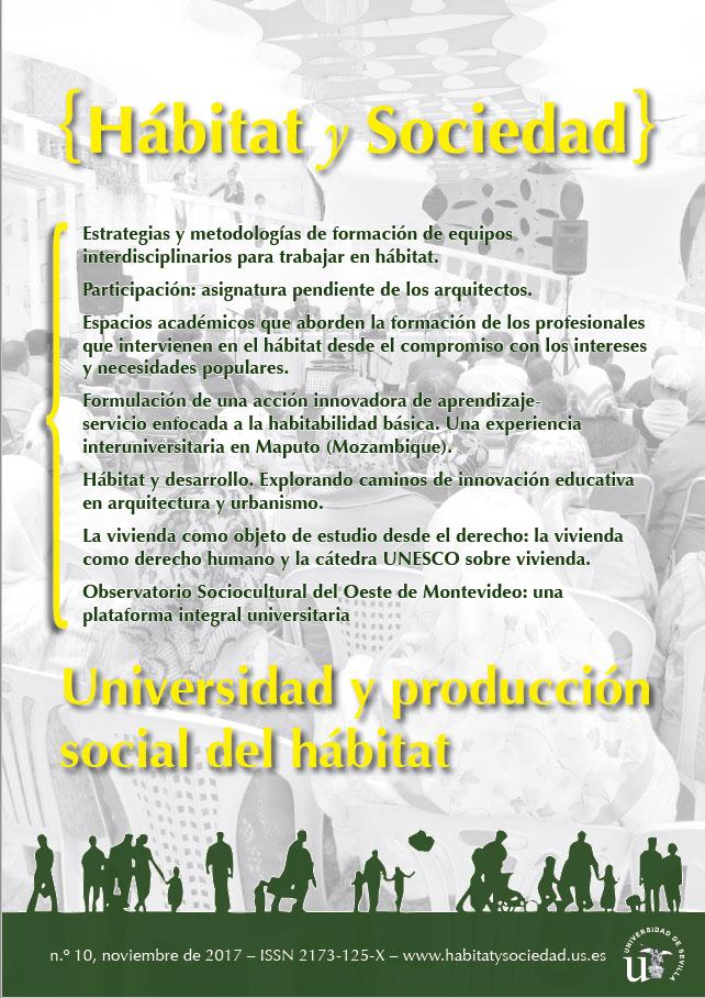 Ver Núm. 10 (2017): Universidad y producción social del hábitat
