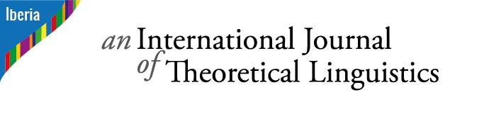 Iberia: An International Journal of Theoretical Linguistics