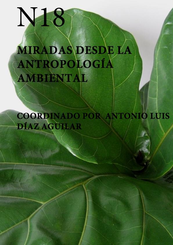 Ver Núm. 18 (2020): Miradas desde la Antropología ambiental