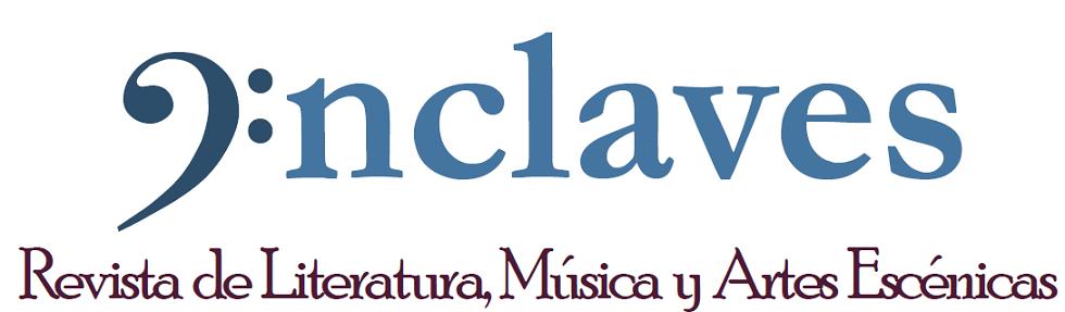 Enclaves. Revista de Literatura, Música y Artes Escénicas